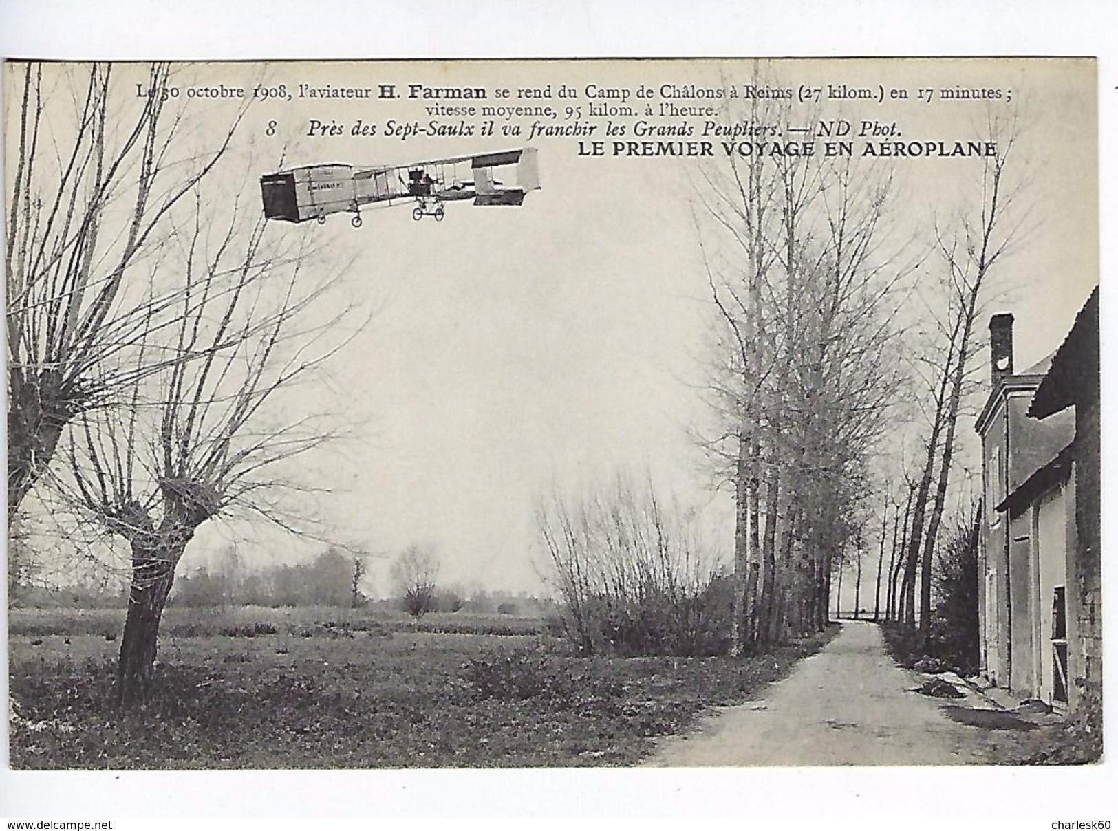 CPA Le Premier Voyage En Aéroplane 1908 Farman Près Des Sept-Saulx Il Va Franchir Les Grands Peupliers N° 8 - Aviateurs