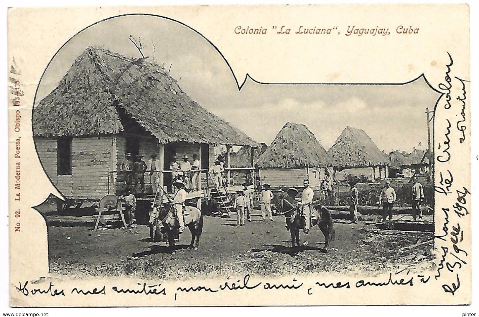 "CUBA - Colonia ""La Luciana"" - YAGUAJAY - Cuba"