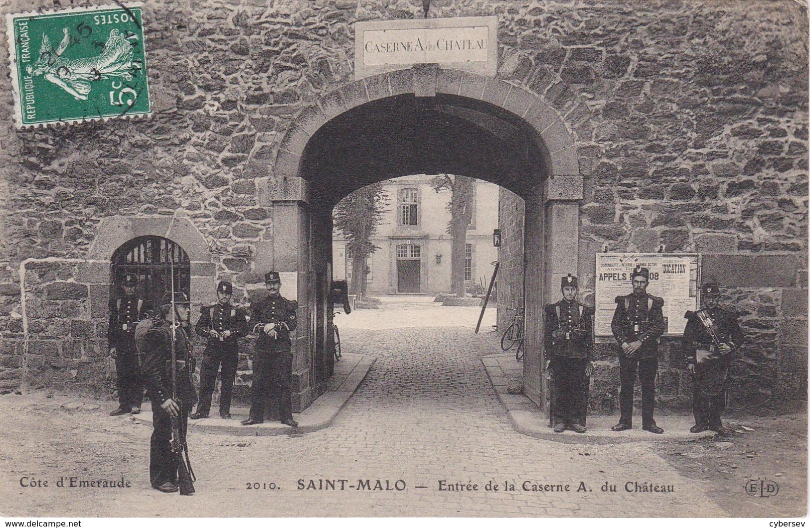 SAINT-MALO - Entrée De La Caserne A. Du Château - Soldats - Parfait état - Saint Malo