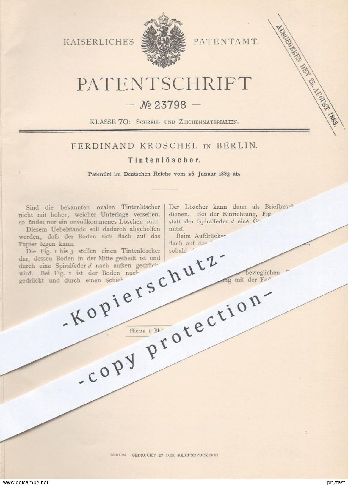 Original Patent - Ferdinand Kroschel , Berlin , 1883 , Tintenlöscher | Tinte , Tintenfass , Löschpapier , Schreiben !!! - Historische Dokumente