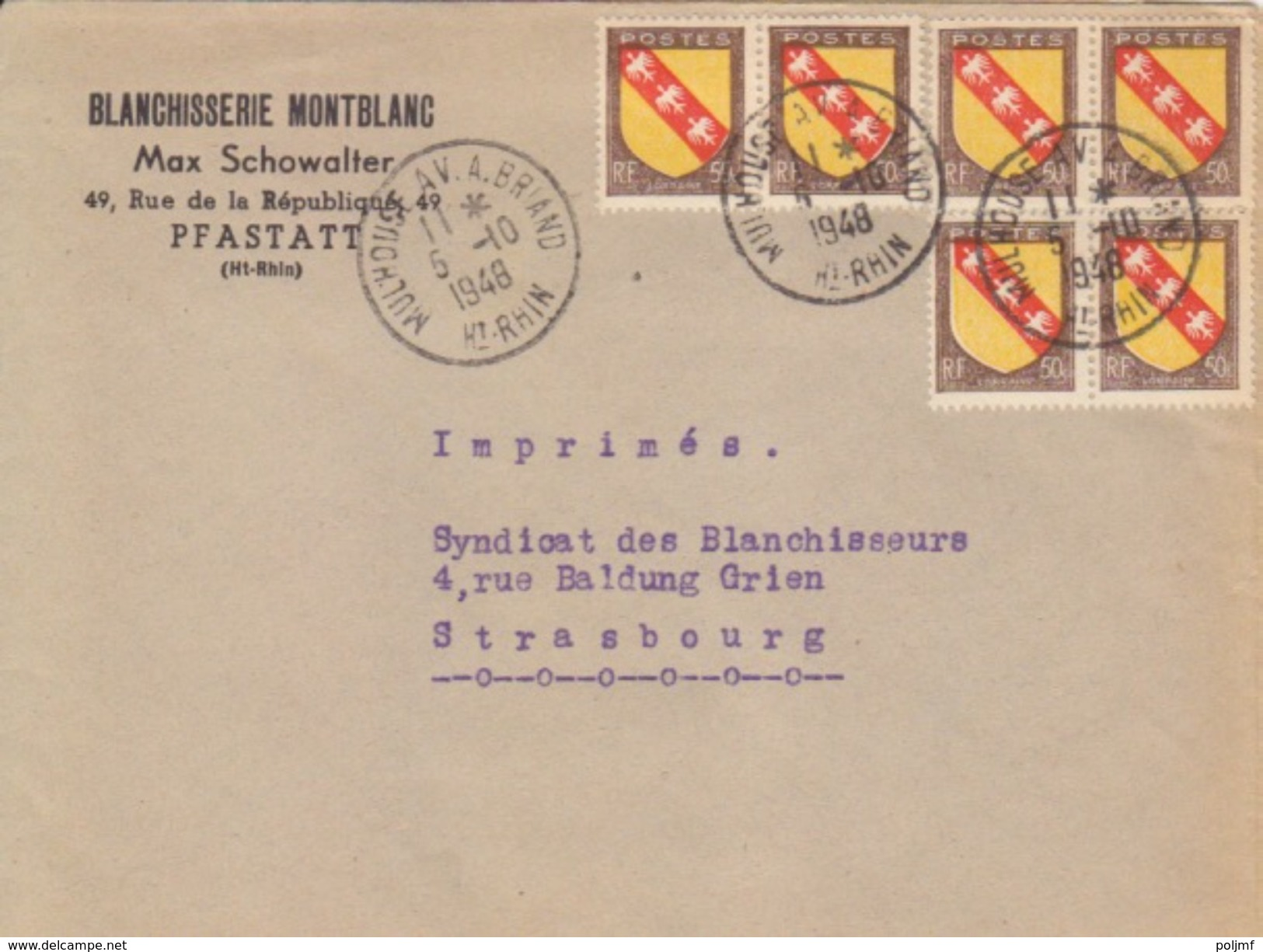 Haut Rhin, Lettre (blanchisserie Montblanc) 50c Blason Lorraine X 6 Obl. 5-10-48 Mulhouse Av. A. Briand Pour Strasbourg - Alsazia-Lorena