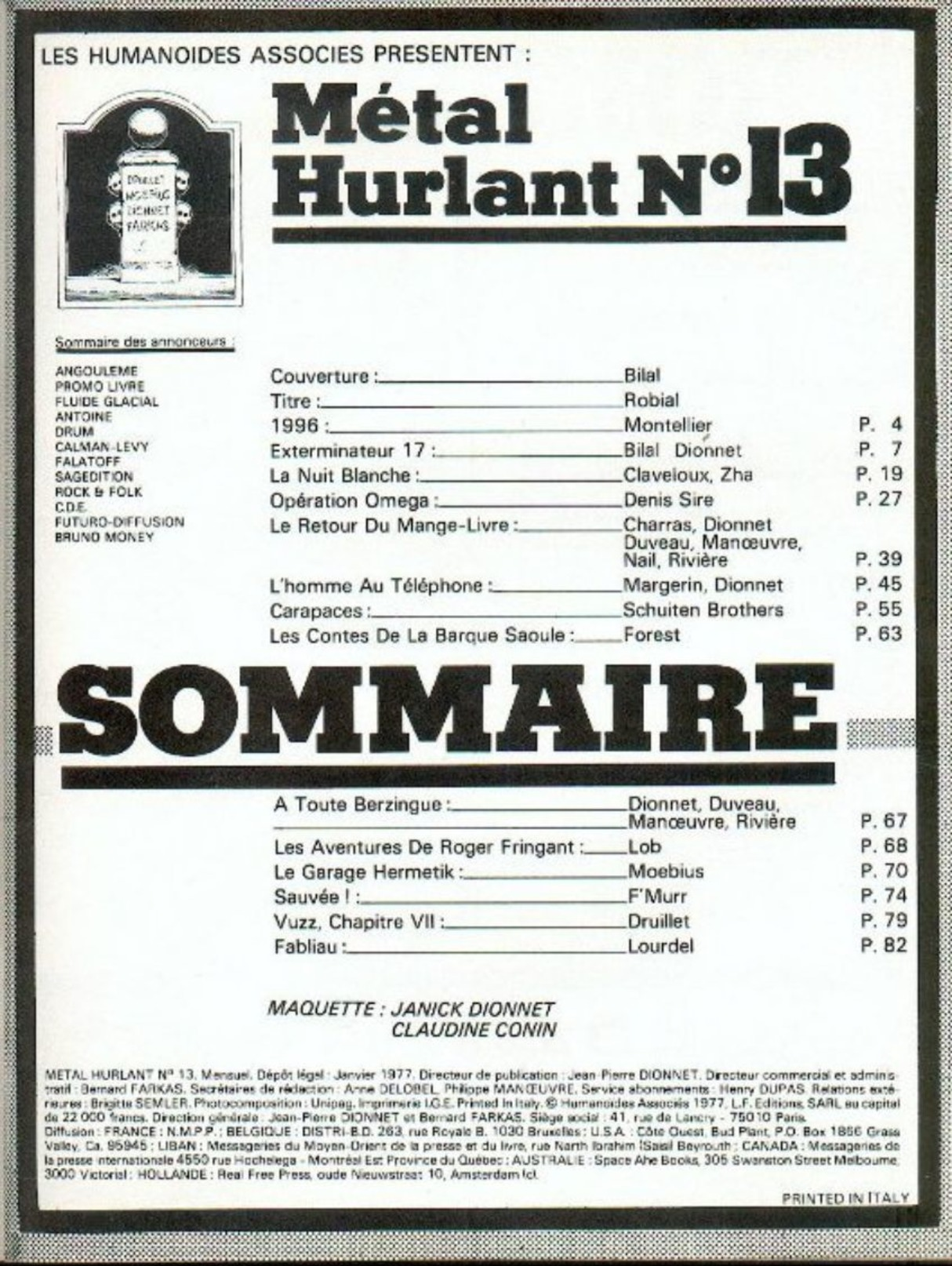 No PAYPAL !! : Metal Hurlant 13 Bilal Exterminateur 17 Dionnet Moebius Druillet Forest Schuiten F'murr...TTBE/NEUF BD 77 - Métal Hurlant