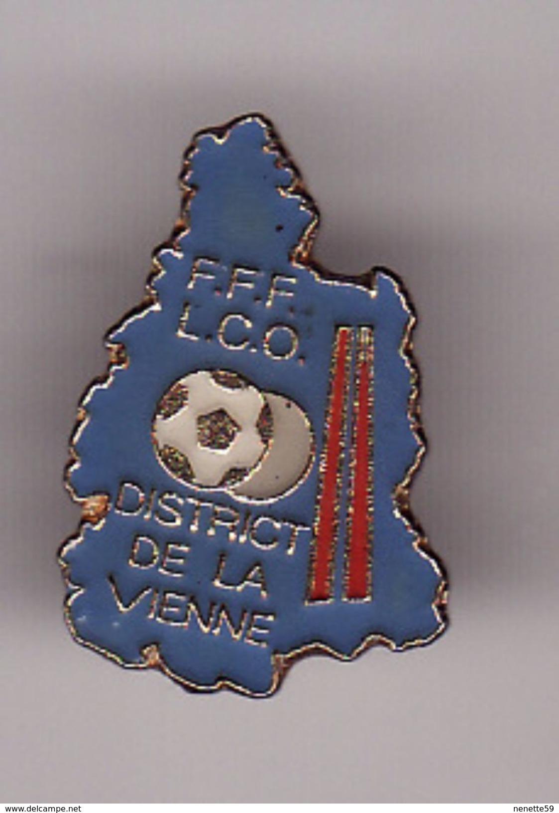 Pin's  FFF -- LCO -- District De La Vienne -- FOOTBALL ( Dép 86 Vienne ) - Football