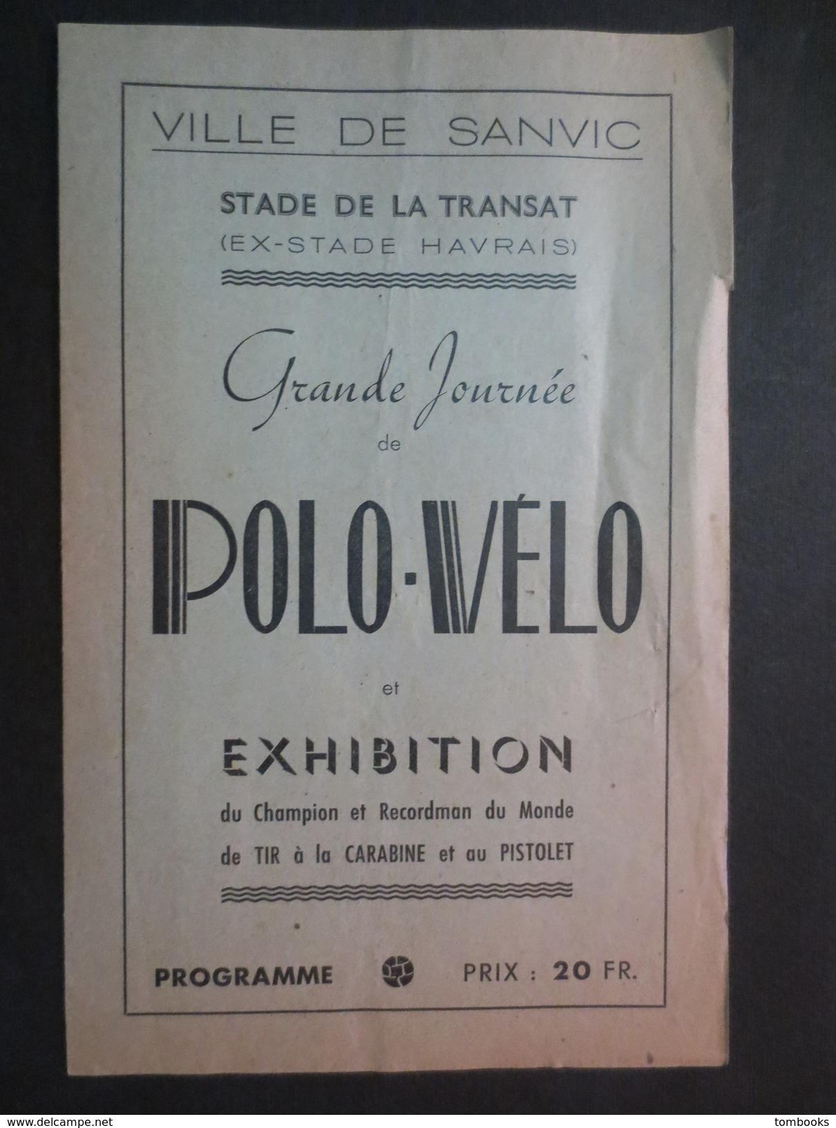 76 - Sanvic - Ville De Sanvic - Stade De La Transat ( Ex - Stade Havrais ) Grande Journée Polo - Vélo - 1950 - B.E - Publicités