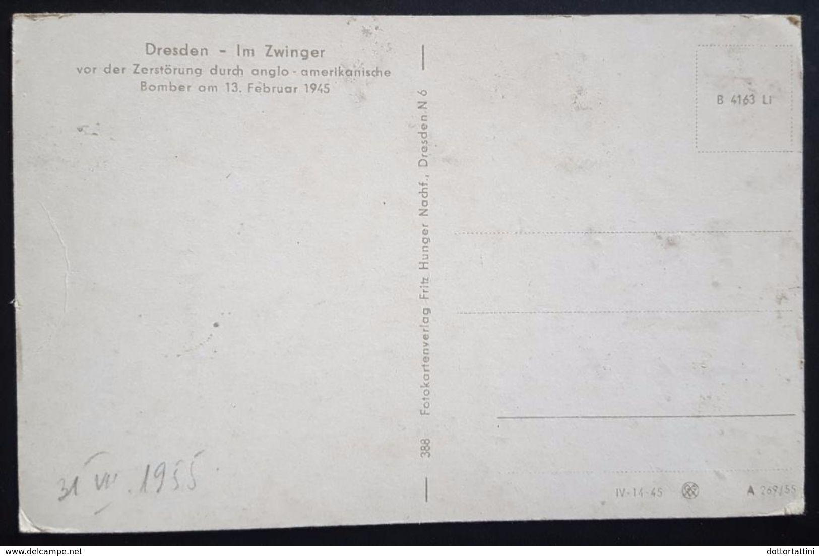 DRESDEN - Im Zwinger Vor Der Zerstörung Durch Anglo-amerikanische Bomber Am 13. Februar 1945 - Nv - Dresden