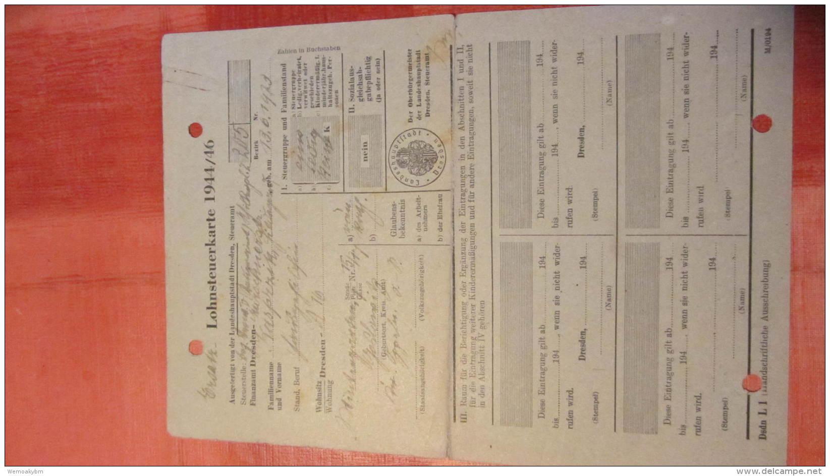Lohnsteuerkarte 1944/45 Aus Dresden A-16 Mit Aktenlochung - Historische Dokumente