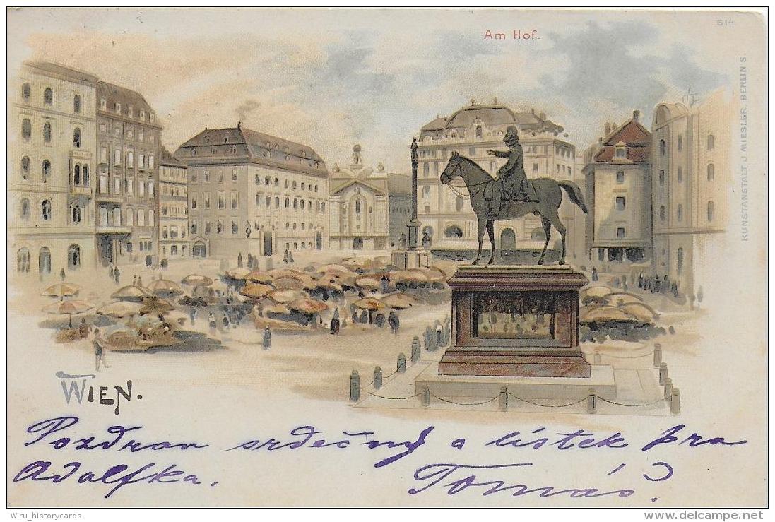 AK 0786  Wien ( Am Hof ) - Kunstanstalt Miesler Um 1899 - Wien Mitte