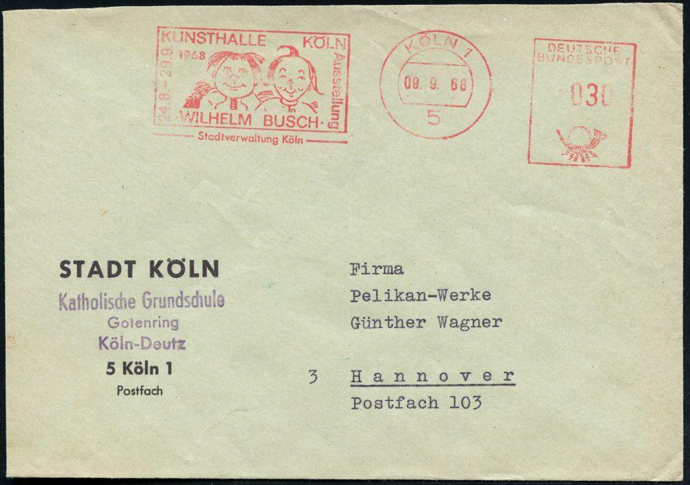 """5 KÖLN 1/ KUNSTHALLE KÖLN/ Ausstellung/ WILHELM BUSCH/ Stadtverwaltung.. 1968 (9.9.) Seltener AFS = """"Max & Moritz"""" , Com - Stamps"""