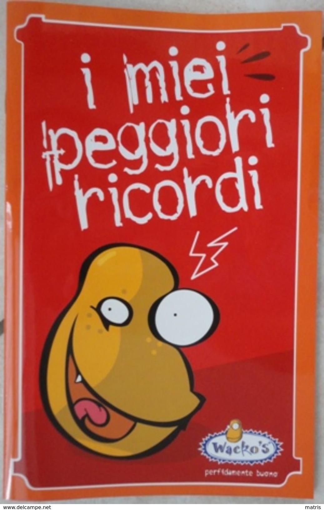 Album Vuoto I Miei Peggiori Ricordi Wacko's - San Carlo - Per La Raccolta Di Card - Edizione Italgraf S.r.l. 2012 - Carte Da Gioco
