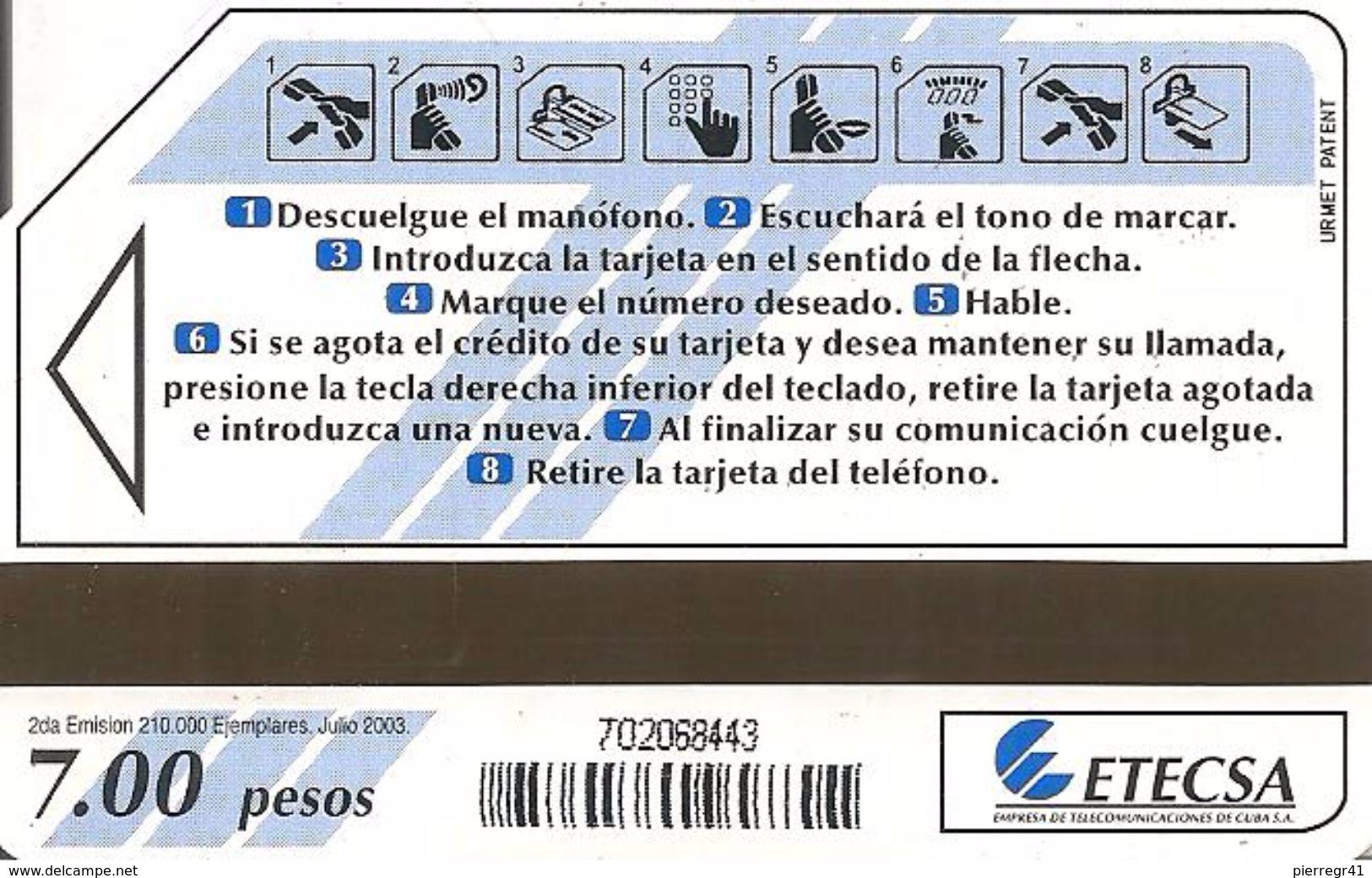 CARTE-MAGNETIQUE CUBA ETECSA-7 Pesos -07/2003-UTILISE-TBE - Cuba