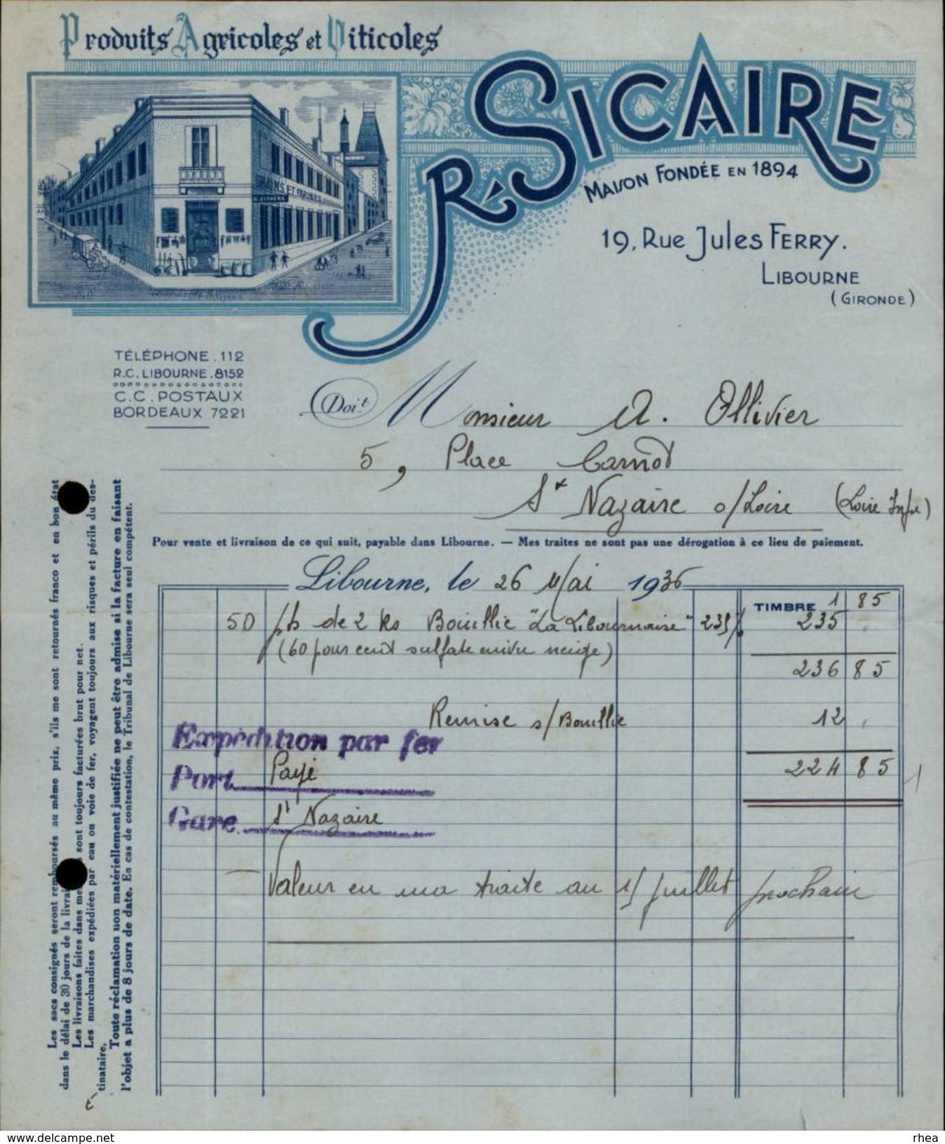 33 - LIBOURNE - FACTURE - Produits Agricoles Et Viticoles - R. Sicaire - Agriculture