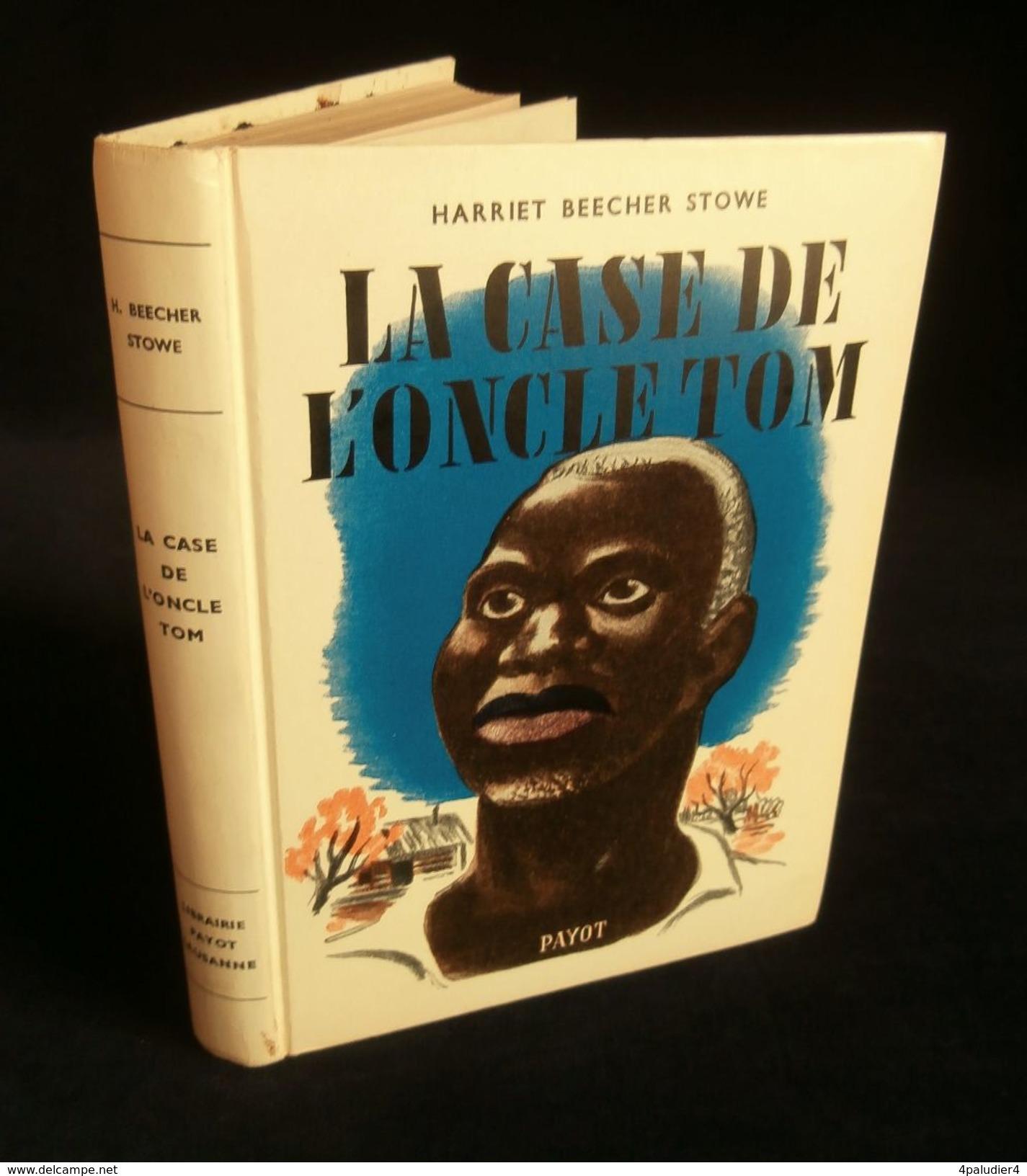 ( Enfantina ) LA CASE DE L'ONCLE TOM Harriet BEECHER STOWE 1951 PAYOT Ill. Marcel VIDOUDEZ - Autres