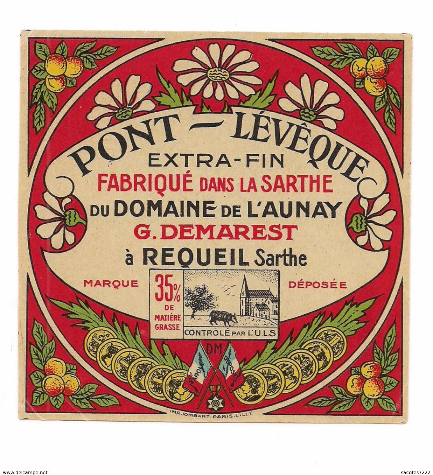 ETIQUETTE FROMAGE   PONT LEVEQUE - Domaine De L'AUNAY REQUEIL - MAI 1941 - - Cheese