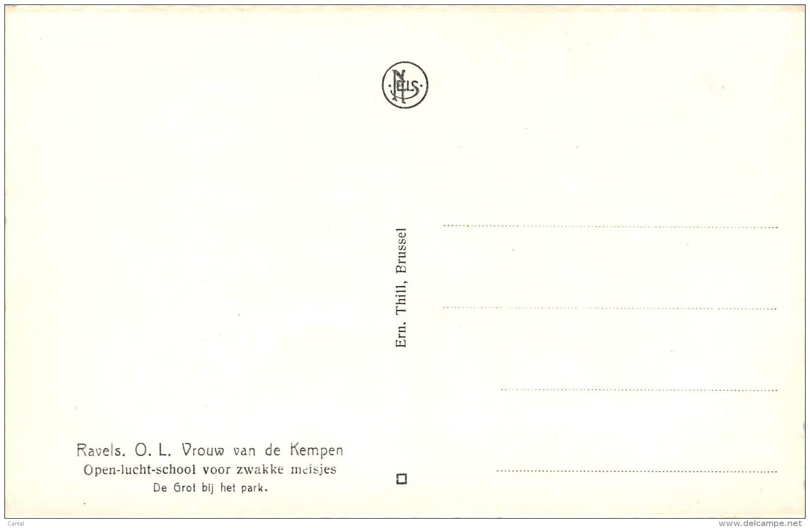 RAVELS - O.L. Vrouw Van De Kempen - Open-lucht-school Voor Zwakke Meisjes - De Grot Bij Het Park - Ravels