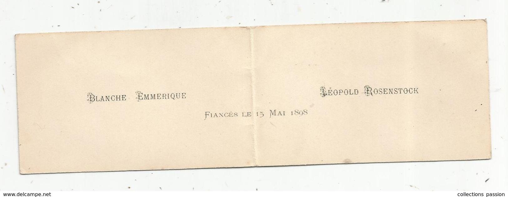 Faire Part De Fiançailles , Blanche Et Léopold Fiancés Le 15 Mai 1898 - Fiançailles
