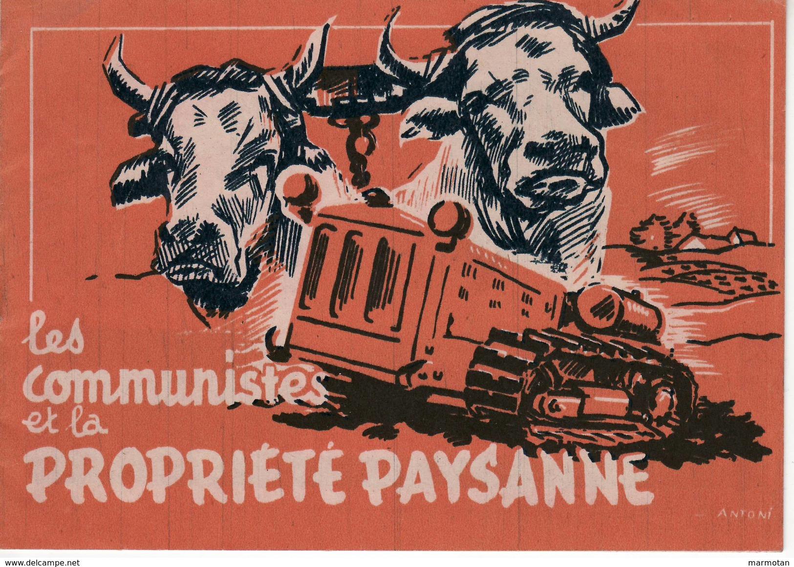 Les Communistes Et La Propriété Paysanne. Livret De 16 Pages Du Parti Communiste Français (PCF), Années 1950 - Documenti Storici