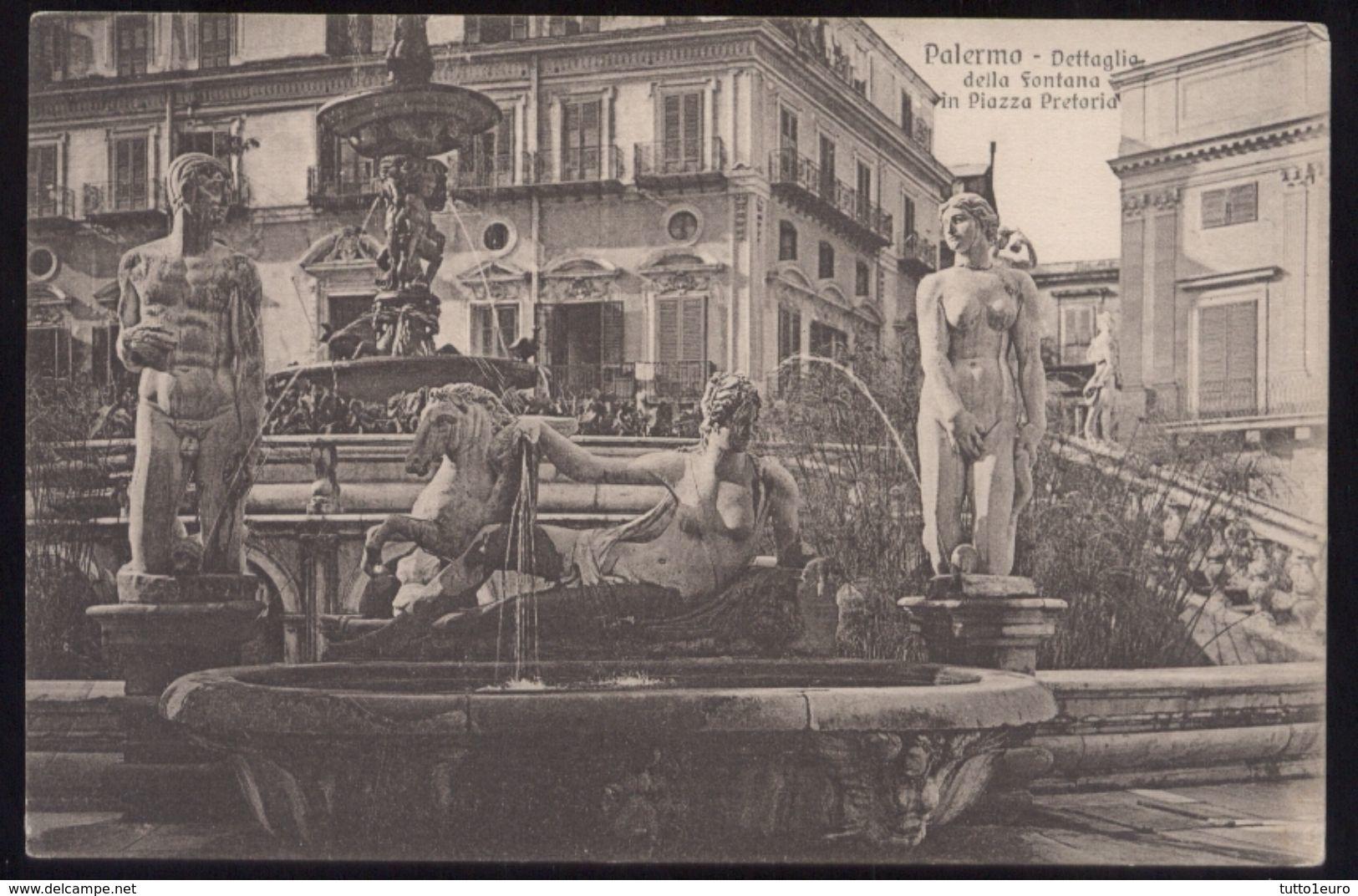 PALERMO - INIZI 900 -  DETTAGLI DELLA FONTANA IN PIAZZA PRETORIA - Palermo
