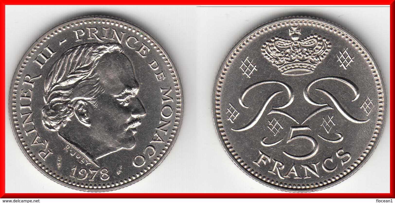 **** MONACO - 5 FRANCS 1978 RAINIER III **** EN ACHAT IMMEDIAT !!! - 1960-2001 Nouveaux Francs