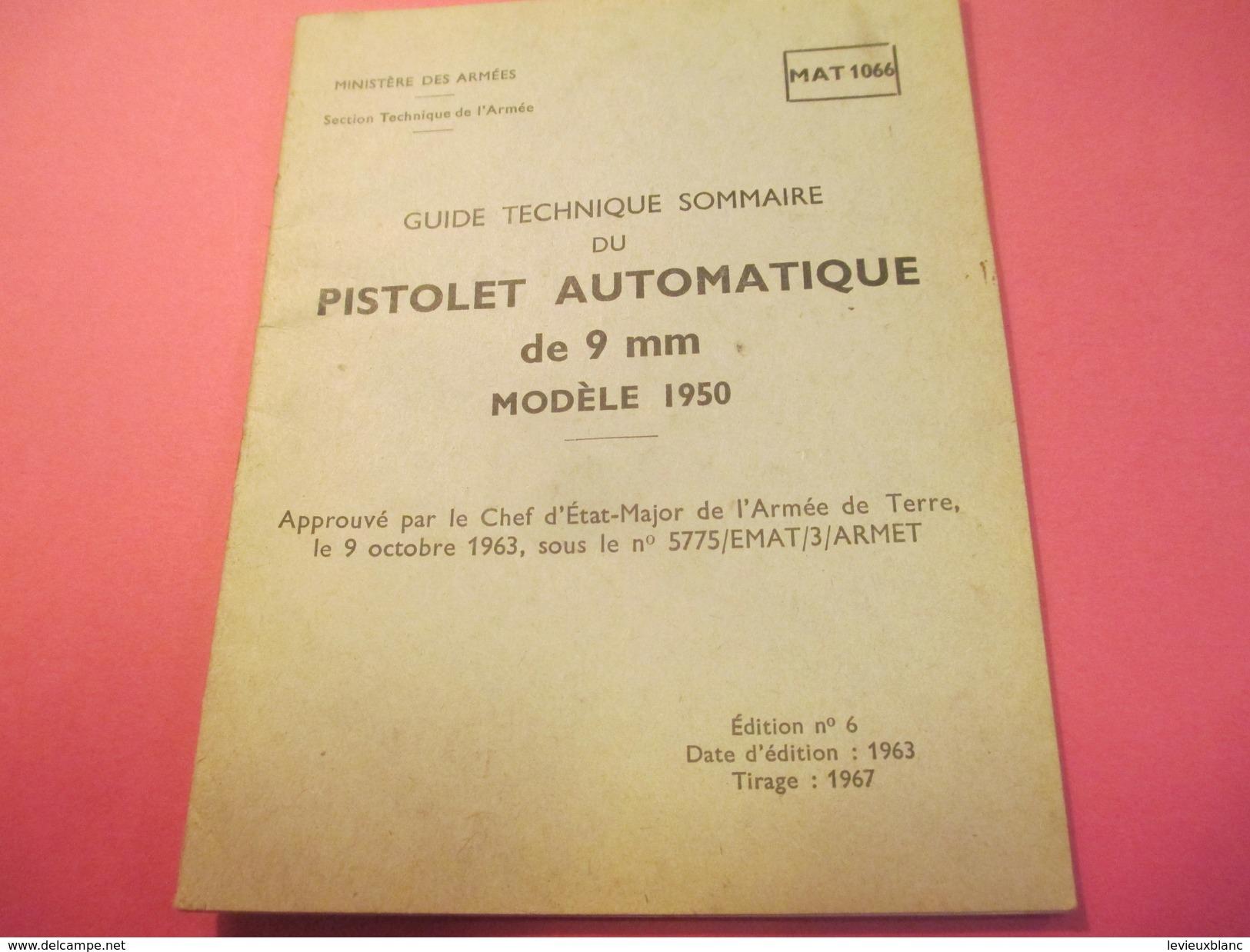 Fascicule/Guide Technique Sommaire/PISTOLET Automatique De 9 Mm Modèle 1950/Ministère Des Armées/MAT1066/1963   VPN116 - Libri, Riviste & Cataloghi