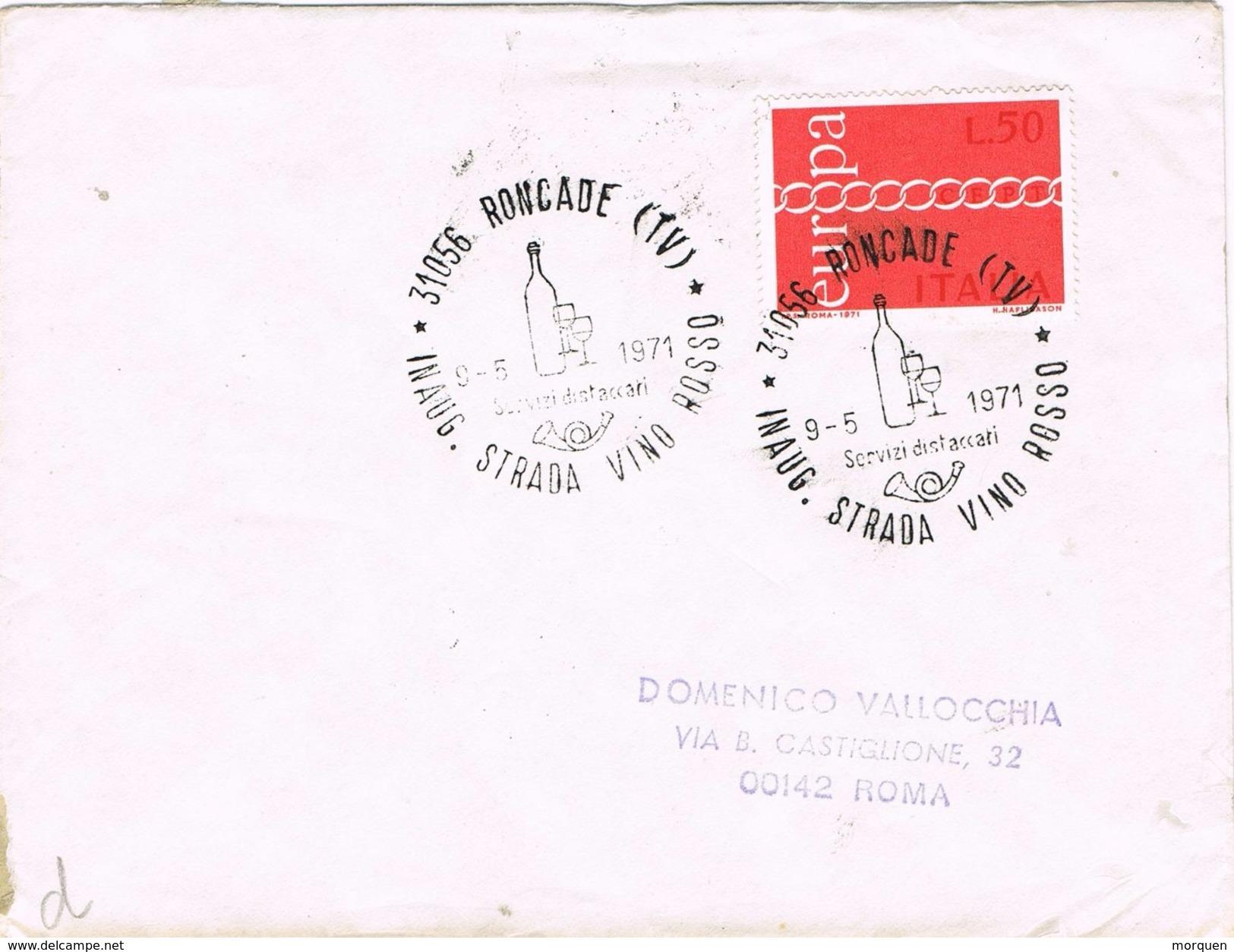 26282. Carta RONCADE (Tv) Italia 1971. Inaugurazione Strada VINO Rosso - 6. 1946-.. Repubblica