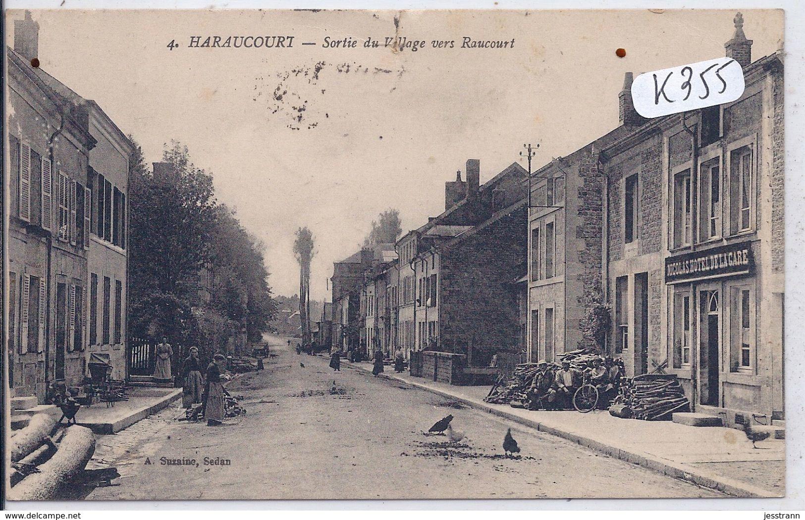 HARAUCOURT- LES TAS DE BOIS DEVANT L HOTEL DE LA GARE TENU PAR NICOLAS- ROUTE DE RAUCOURT- TOP - France