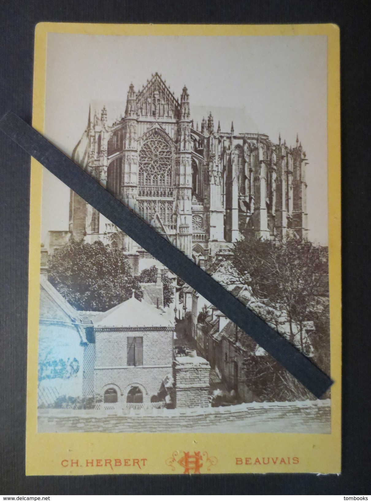 60 - Beauvais  - Photo Originale - Fin XIX E - Cathédrale Saint - Pierre   - CH . Herbert   - TBE - - Luoghi