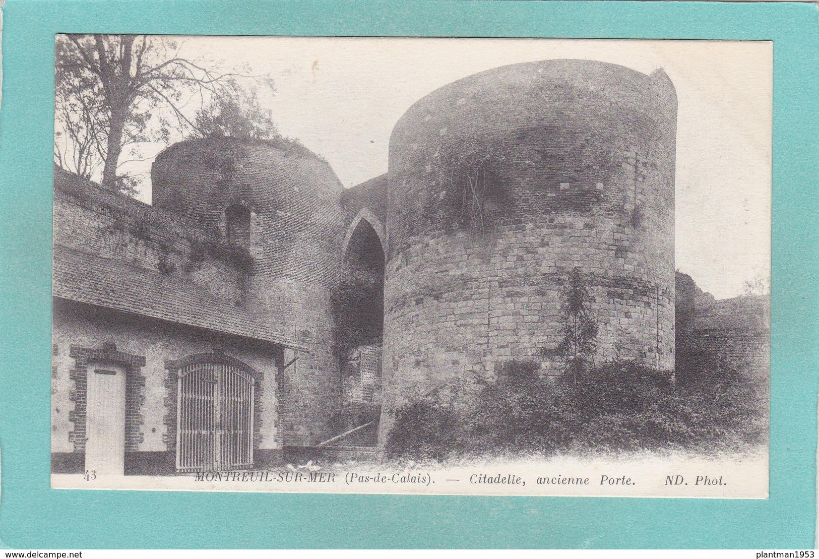 Old Postcard Of Citadelle,Montreuil-sur-Mer, Nord-Pas-de-Calais-Picardie, France,Y2. - Montreuil