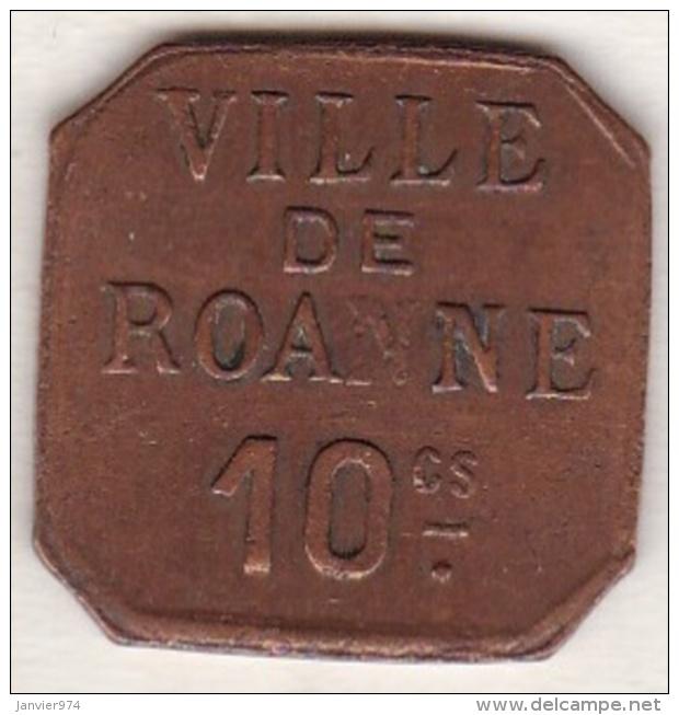 42 - LOIRE. La Ville De Roanne. 10 Centimes. Cuivre - Monétaires / De Nécessité