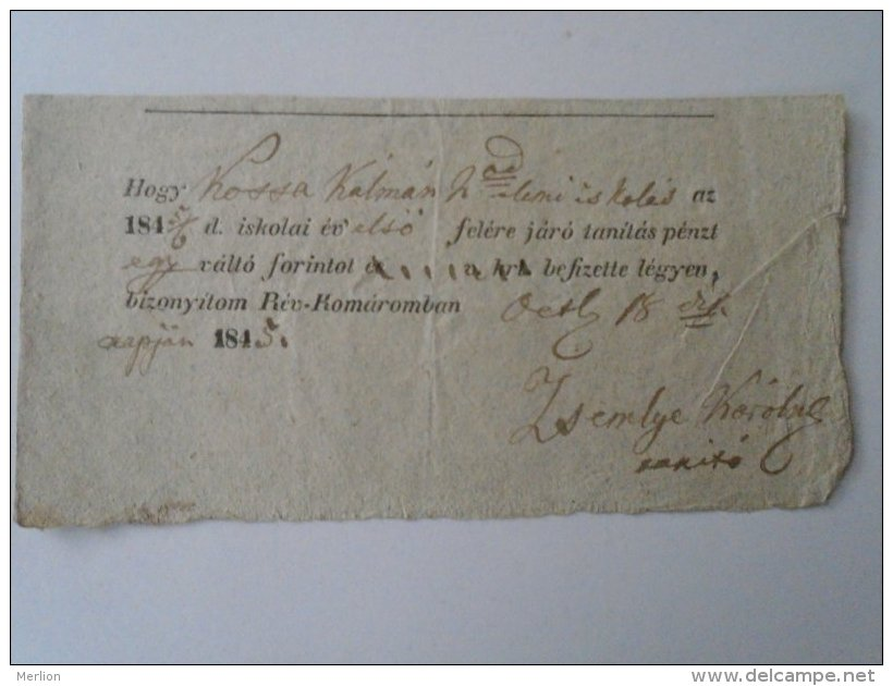 AV504.12  Hungary  Receipt Nyugta - Rév-Komárom -Kossa Kálmán 1845 - 1 Frt -tanítási Pénz - Facturas & Documentos Mercantiles