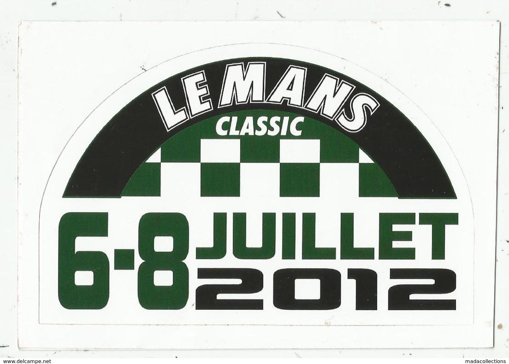 Circuit Des 24 H Du Mans ( 72 ) : Le Mans Classic  De 2012 - Autocollant - Stickers