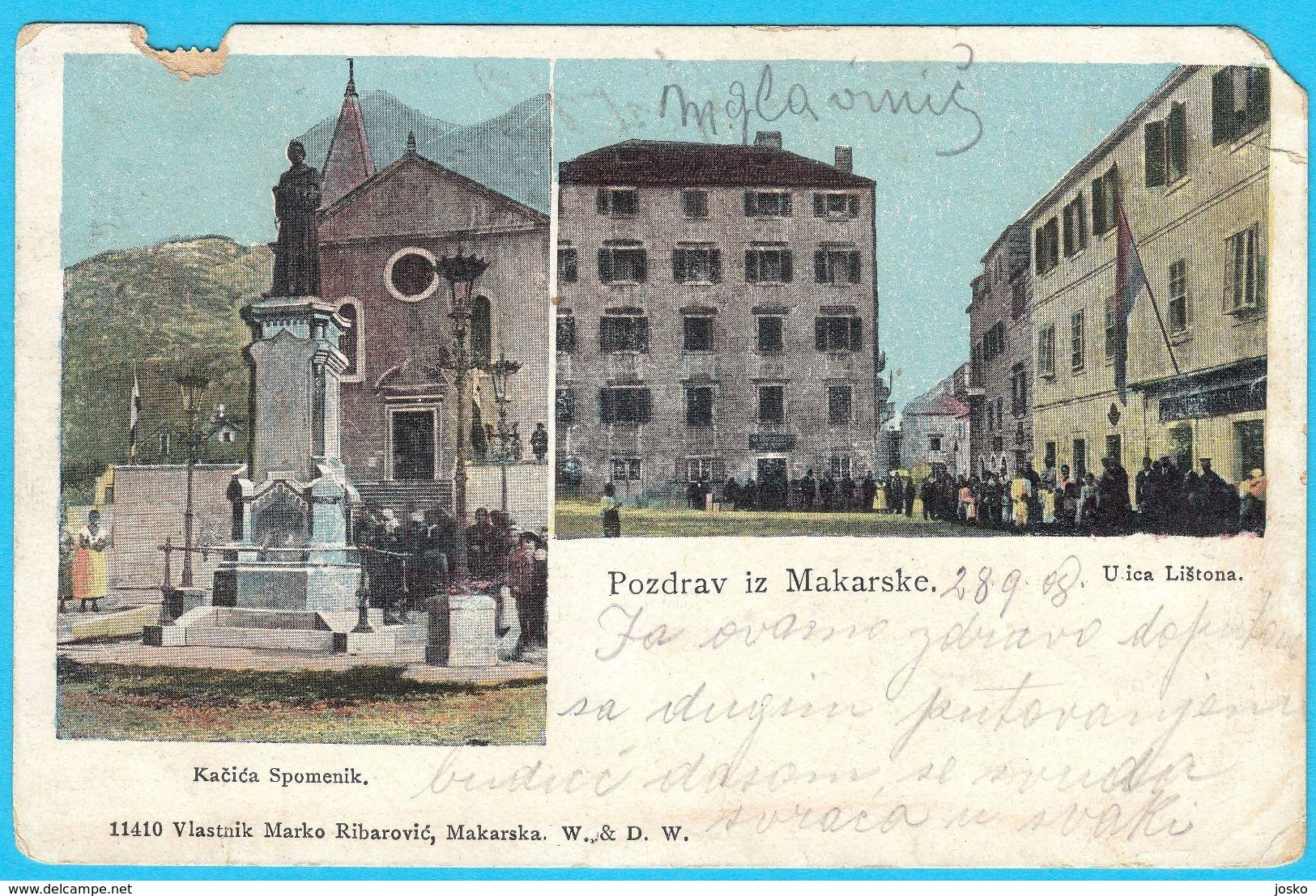 MAKARSKA - Kacica Spomenik & Ulica Listona ( Croatia ) * Travelled 1908. * Vlastnik Marko Ribarović Makarska - Croatia