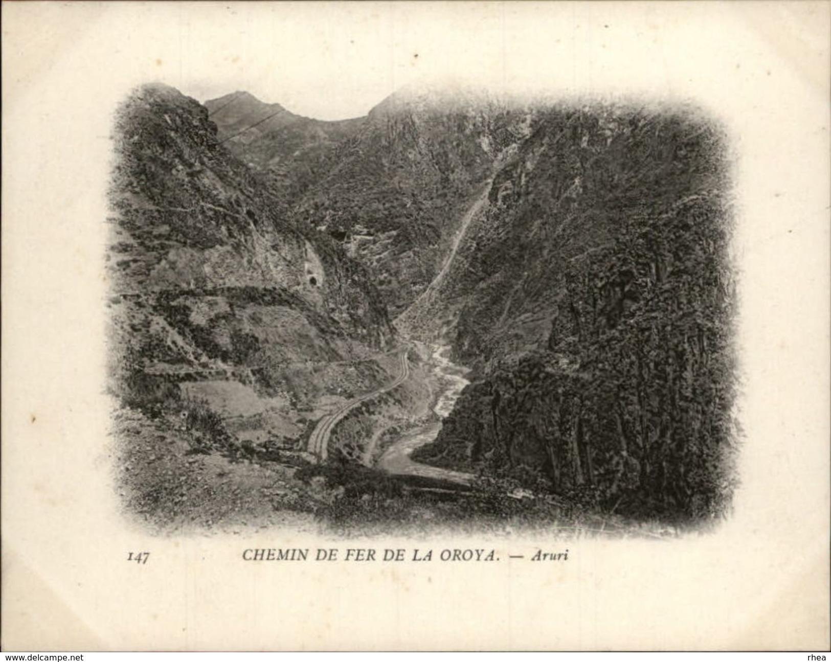 Campagne DUGUAY-TROUIN 1902-1903 - Voilier - Expédition - PEROU - Chemin De Fer De LA OROYA - ARURI - Pérou