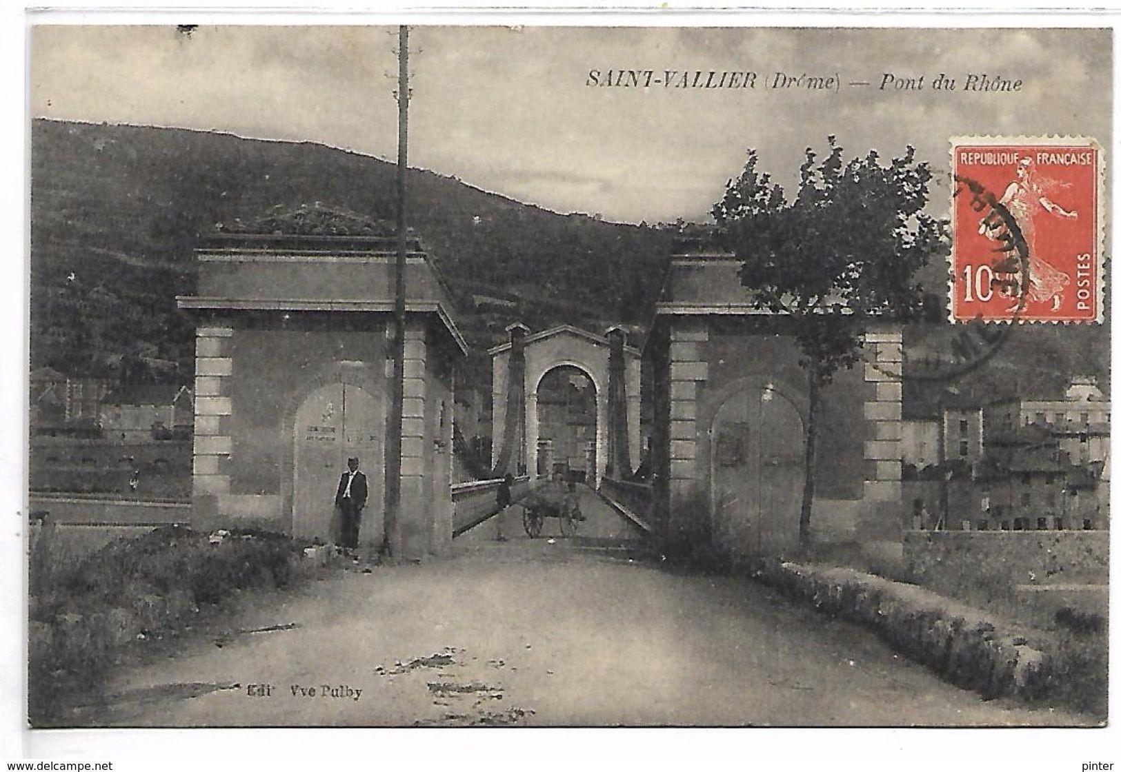 SAINT VALLIER - Pont Du Rhône - Non Classés