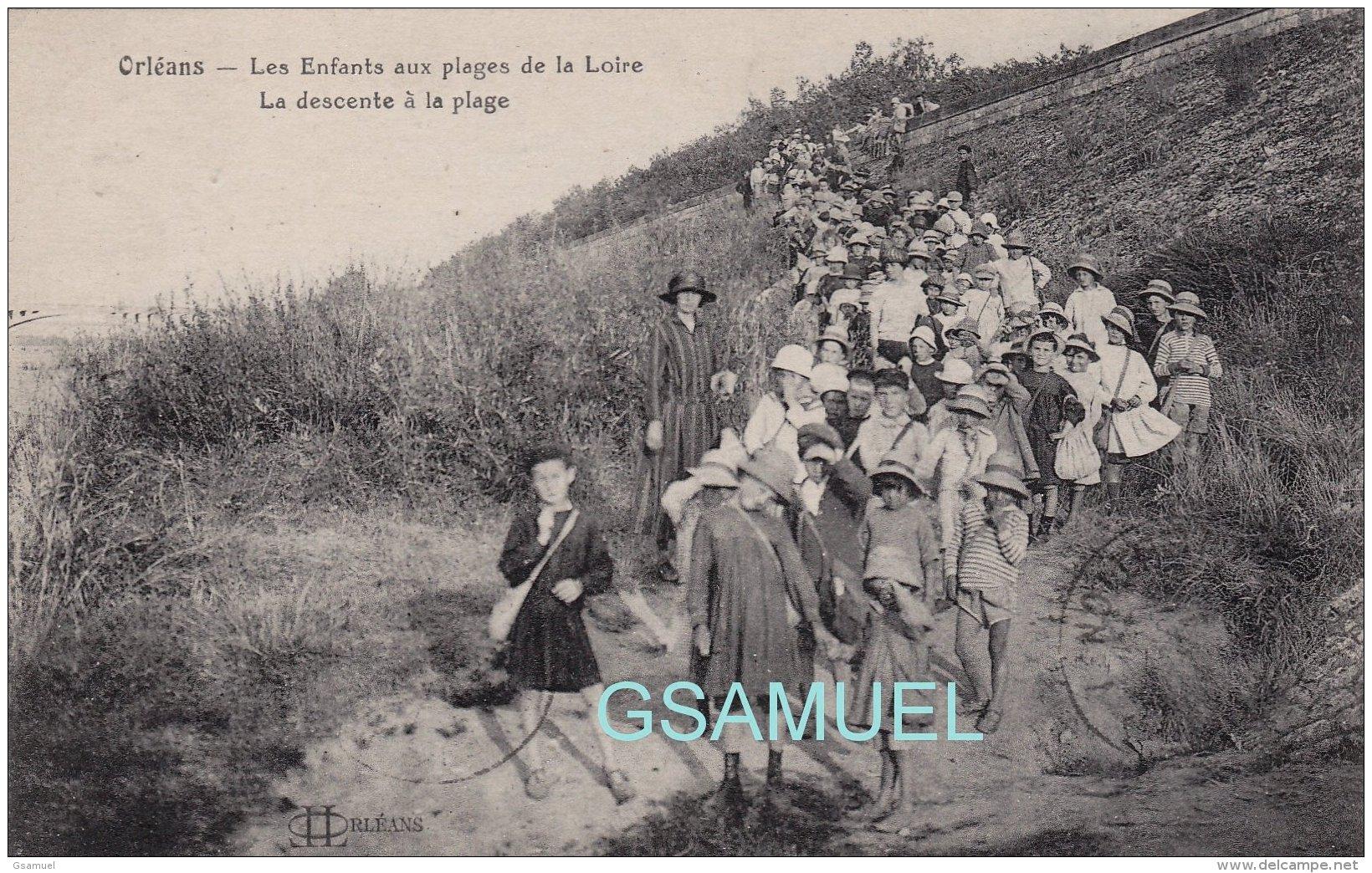 45 - Orléans Les Enfants Aux Plages De La Loire La Descente à La Plage. (voir Scan). - Orleans