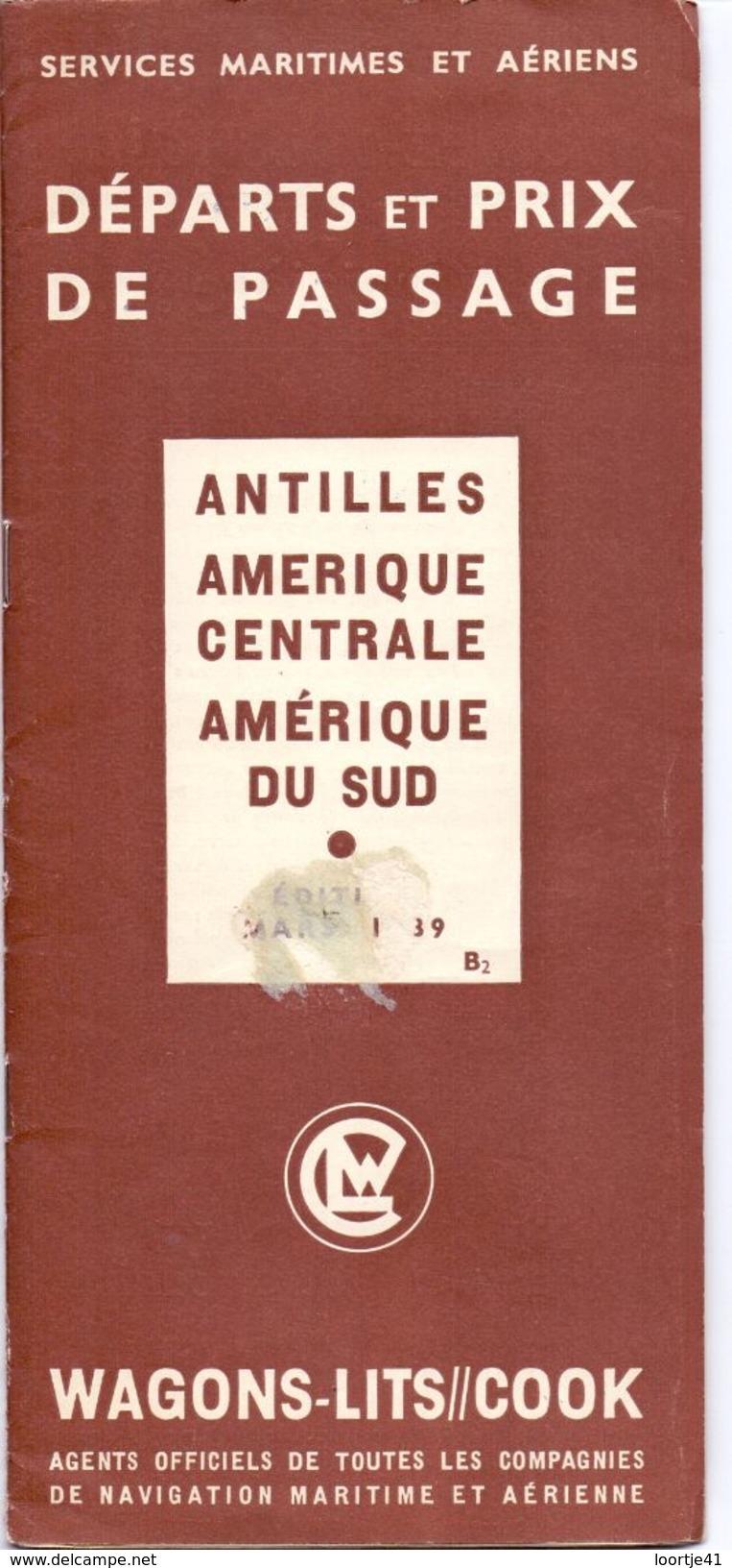 Tourisme - Schedules Dienstregeling Départs & Prix De Passage - Antilles - Amerique - Services Maritimes & Aériens 1939 - World