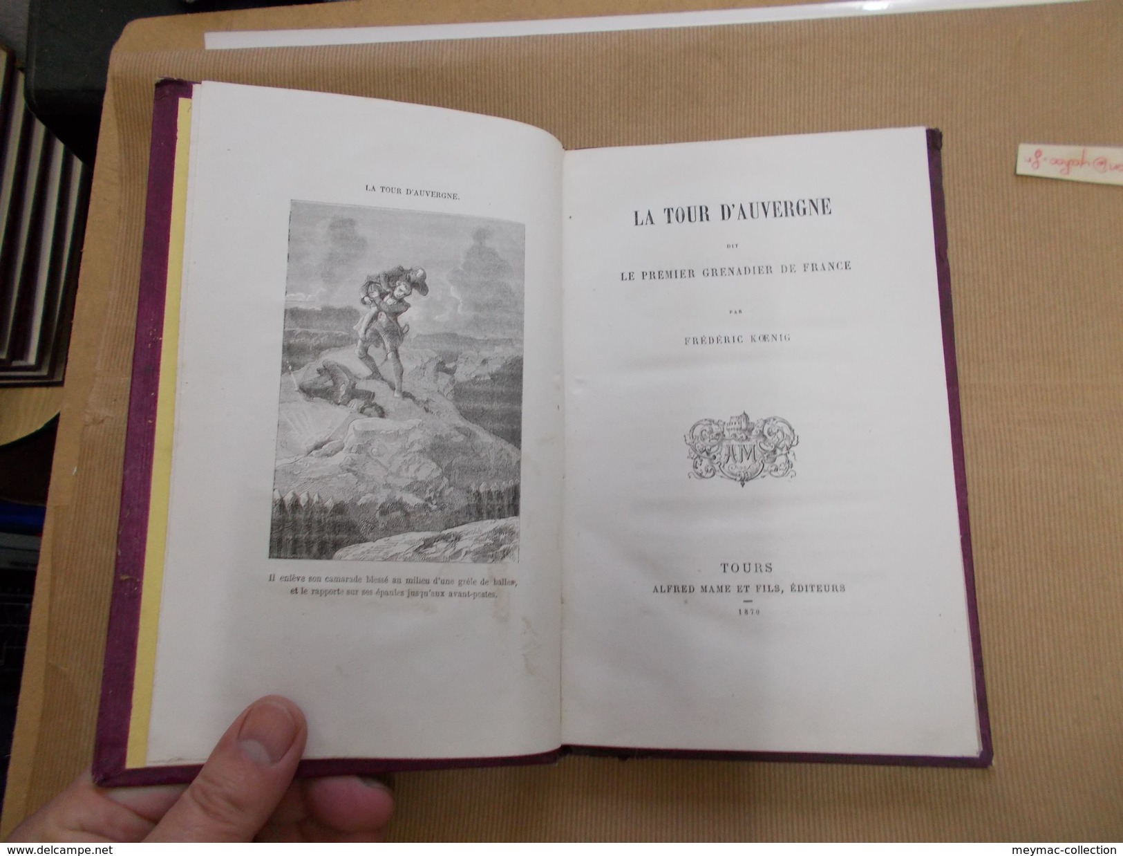 LA TOUR D'AUVERGNE 1er GRENADIER 1870 KOENIG MAME Napoleon Bonaparte Militaria Armée ROY Just Panthéon Invalides - History