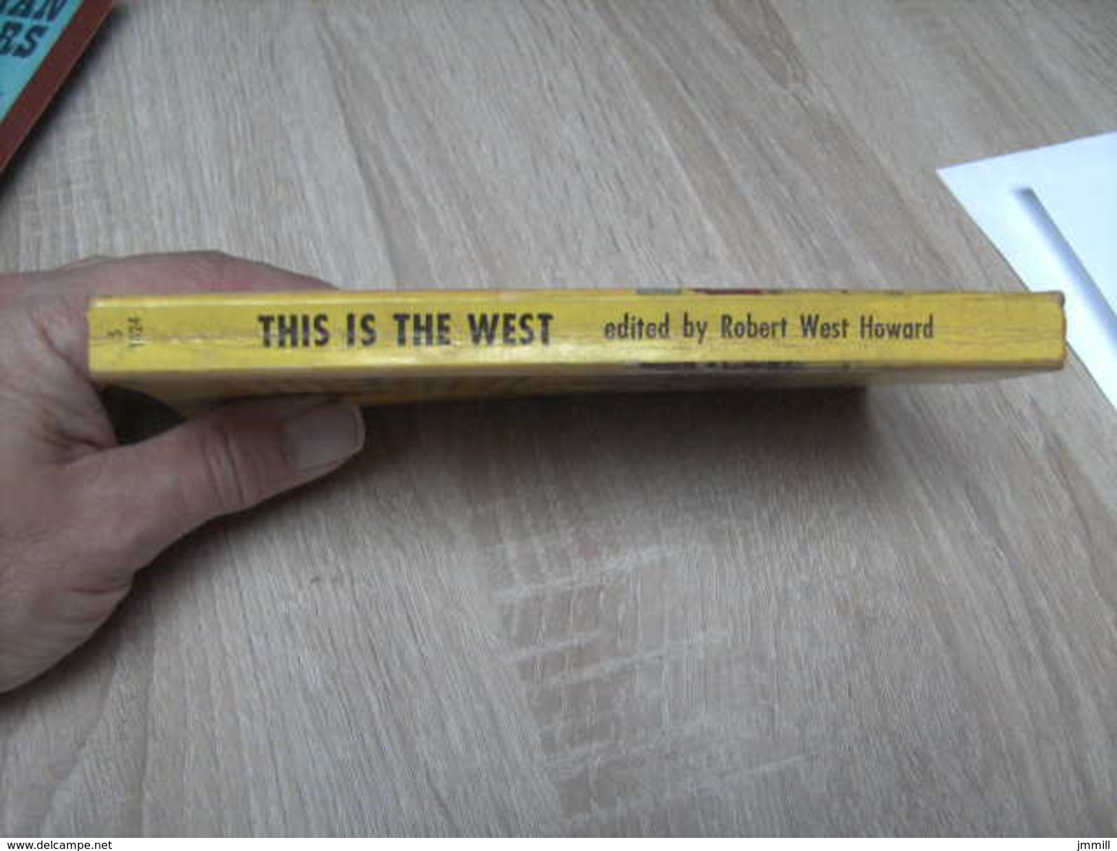 This Is The West  Robert West Howard - Livres, BD, Revues