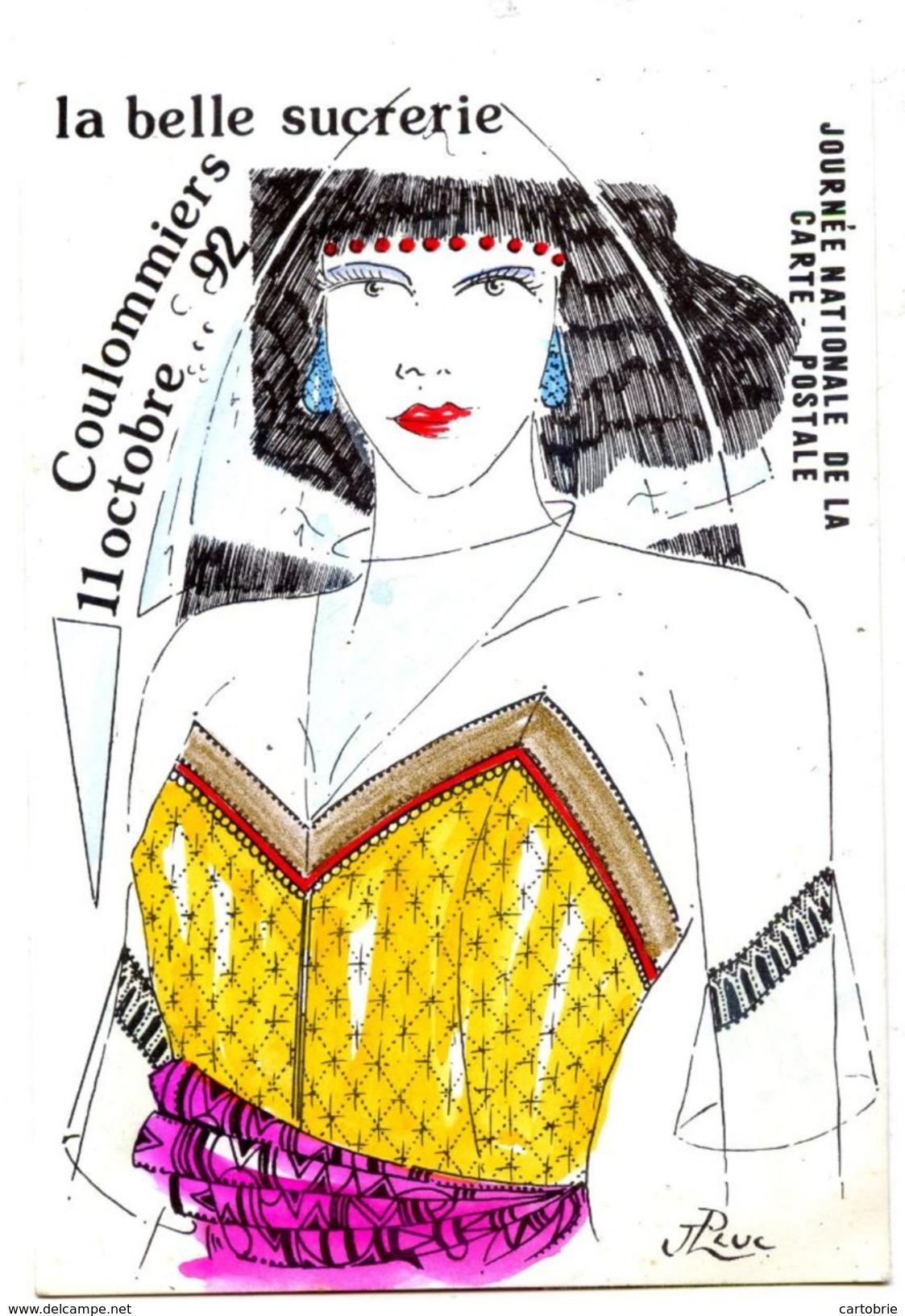 """77 COULOMMIERS -RARE """"La Belle Sucrerie"""" Journée De La Carte Postale 1992 à La Main J.LUC (tirage 75 Ex. !) - Autographe - Coulommiers"""