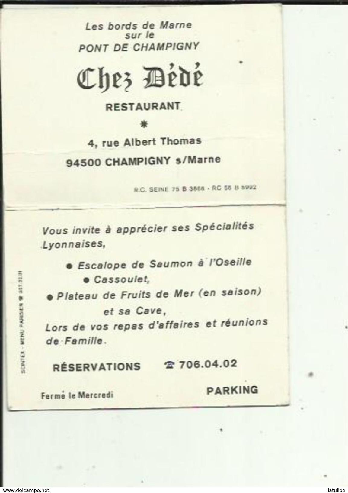 Carte De Visite Du Restaurant  Chez DEDE Au Pont De CHAMPIGNY 94 Voir Scan Details - Cartoncini Da Visita