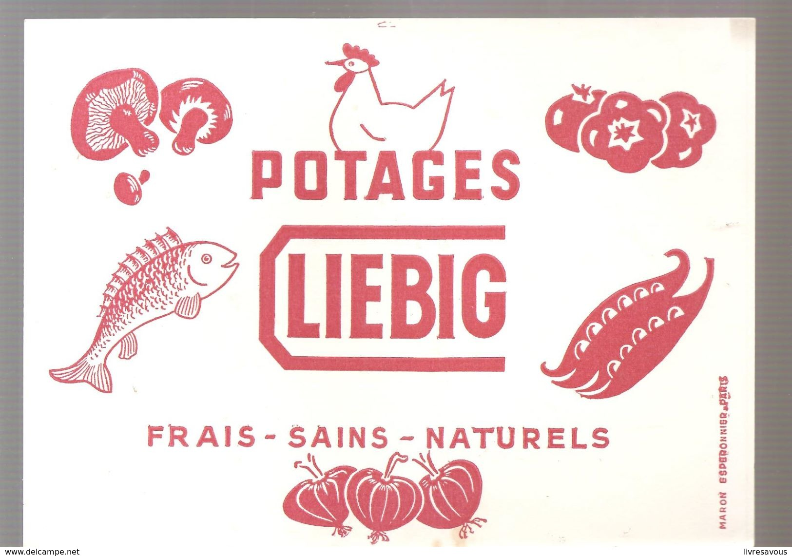 Buvard LIEBIG Potages LIEBIG FRAIS SAINS NATURELS - Soups & Sauces