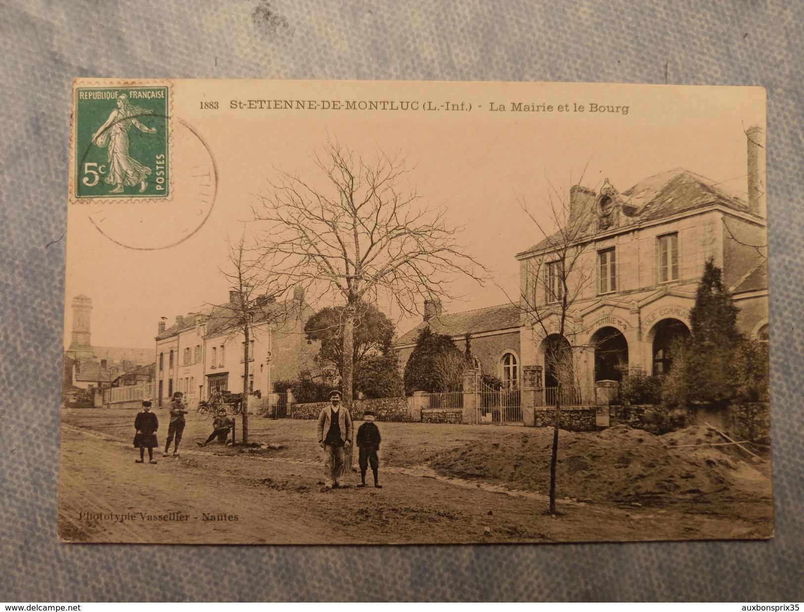 SAINT ÉTIENNE DE MONTLUC - LA MAIRIE ET LE BOURG - 44 - Saint Etienne De Montluc