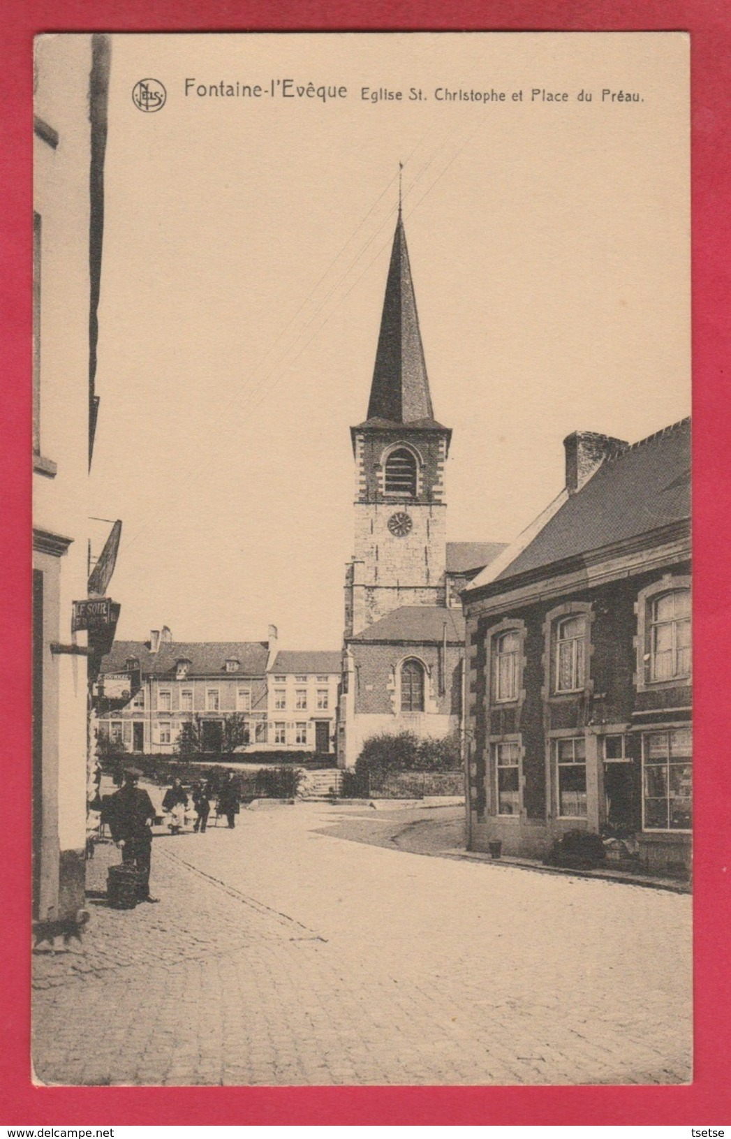 Fontaine-l'Evêque - Eglise St. Christophe Et Place Du Préau ( Voir Verso ) - Fontaine-l'Evêque