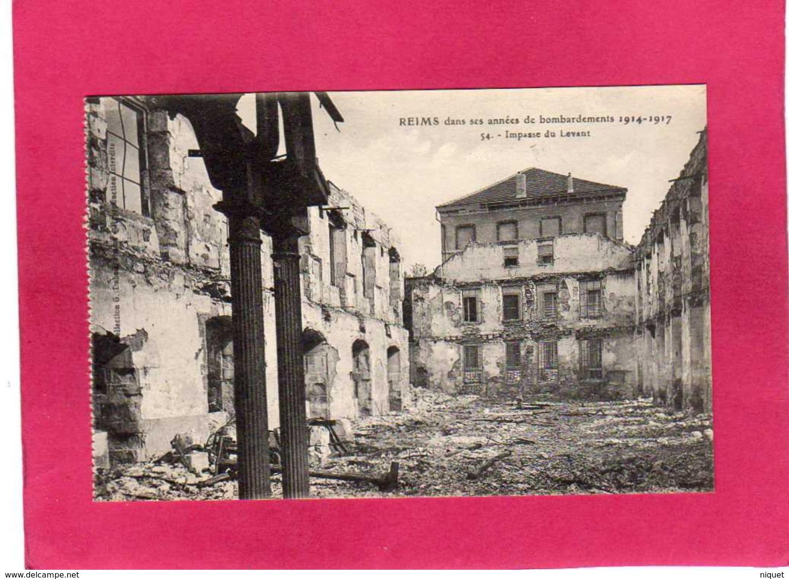 51 Marne, Reims, Bombardements Guerre 1914-17, Impasse Du Levant, 2, (G. Dubois), Militaria - Guerra 1914-18