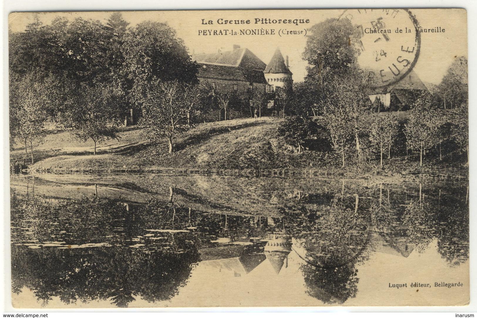 PEYRAT LA NONIERE - Le Château De La Vaureille -  Ed. Luquet, N° -- - Autres Communes
