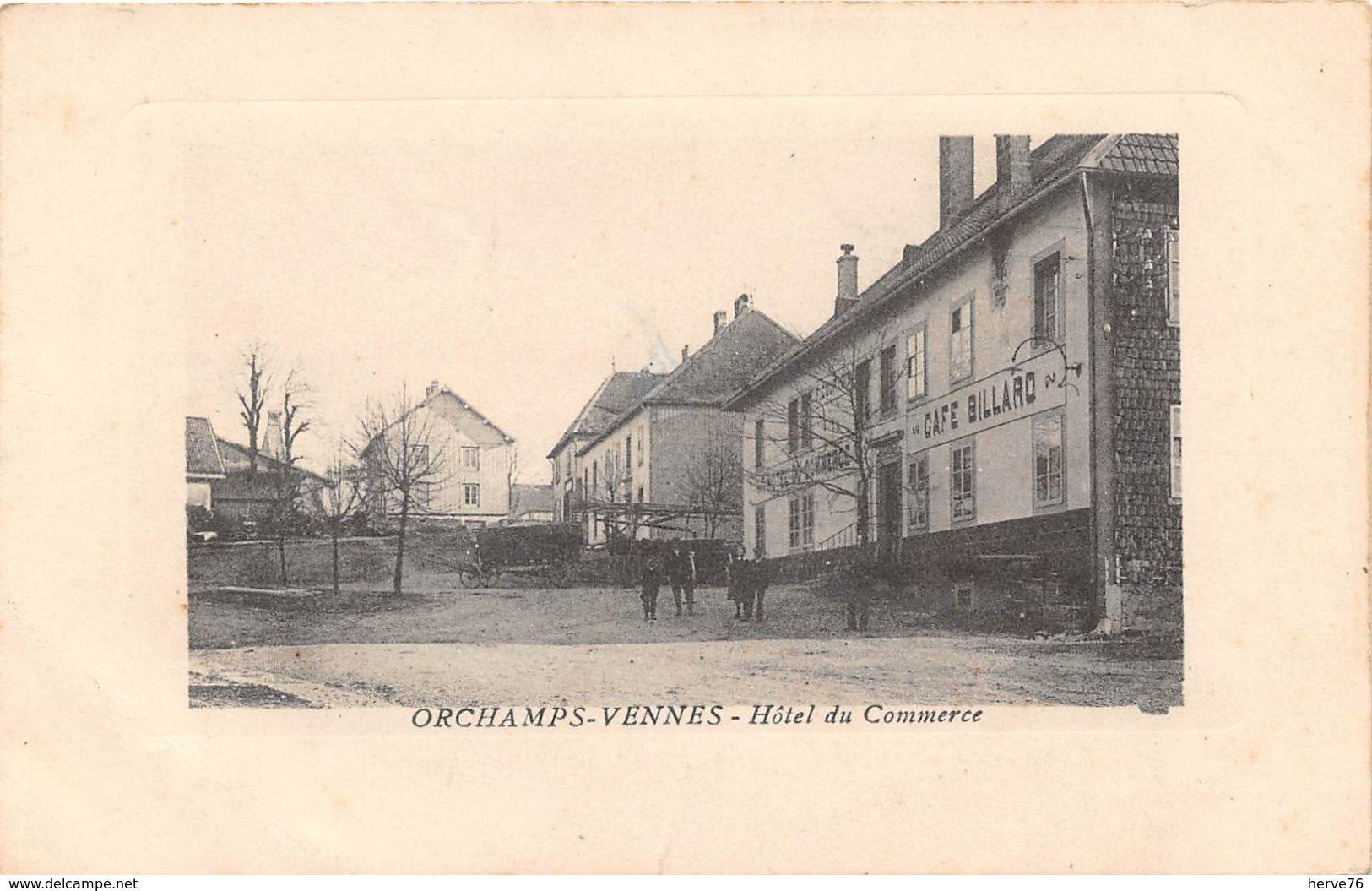 ORCHAMPS-VENNES - Hôtel Du Commerce - Autres Communes
