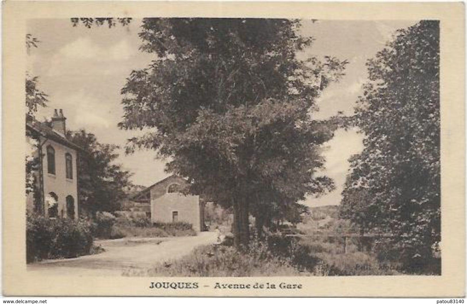 13. JOUQUES.  AVENUE DE LA GARE - Other Municipalities