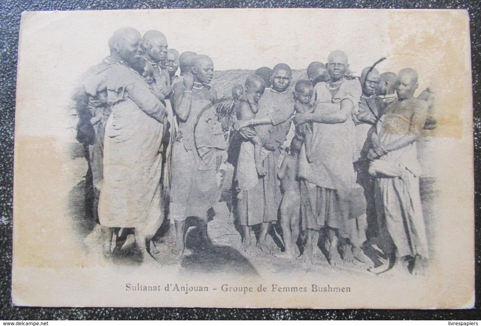 Comores Anjouan Sultanat Groupe Femmes Bushmen Cpa - Comores