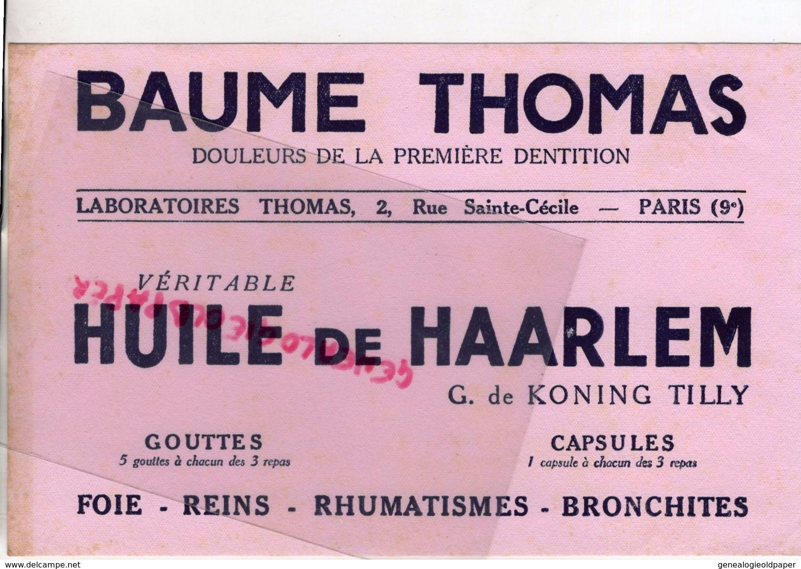 75- PARIS- BUVARD BAUME THOMAS-HUILE DE HAARLEM G. DE KONING TILLY-PHARMACIE DOULEURS 1ERE DENTITION- DENTS DENTAIRE - Produits Pharmaceutiques