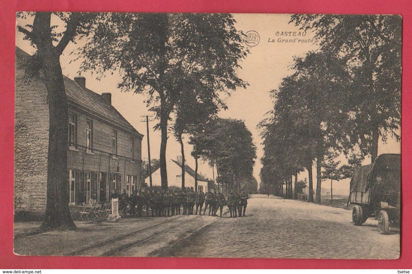 Casteau - La Grand'route ... Groupe De Soldats, Camion Militaire - 1920 ( Voir Verso ) - Soignies