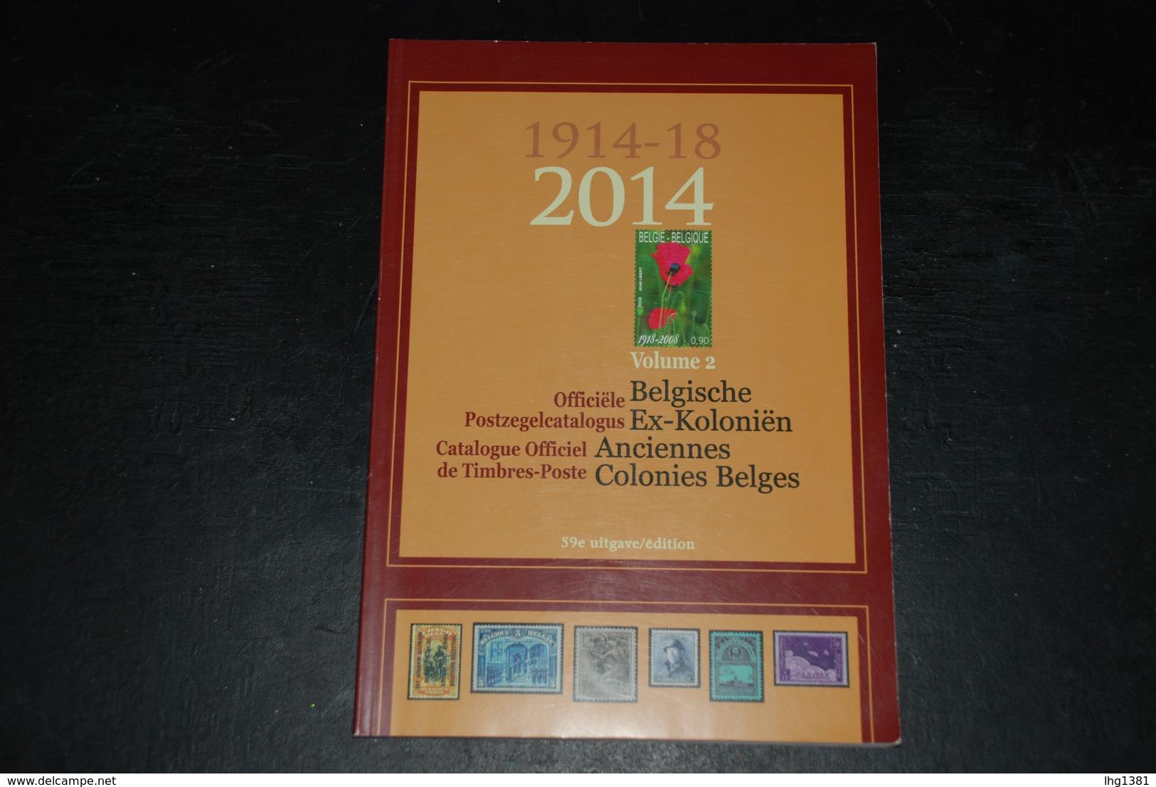 Catalogue Officiel Belge 2014 (anciennes Colonies Belges) / Officiële Postzegelcatalogus 2014 (Belgische Ex-koloniën) - Belgique